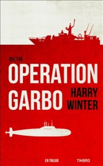 Operation Garbo - del två