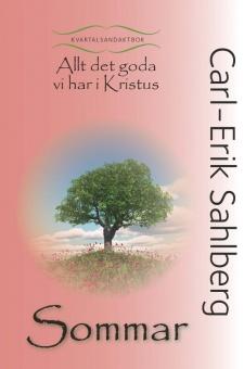 Allt det goda vi har i Kristus: Sommar