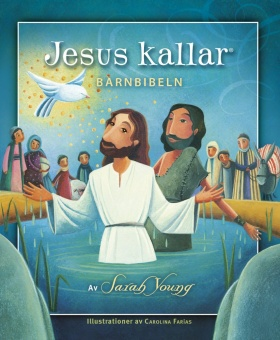 Jesus kallar: Barnbibeln