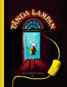Tända lampan: en jättemörk historia