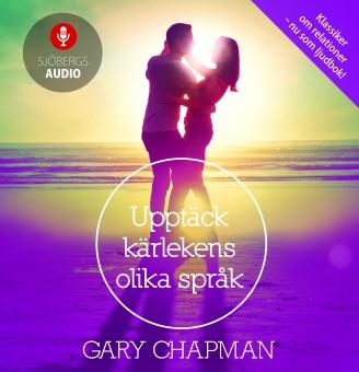 Upptäck kärlekens olika språk - ljudbok