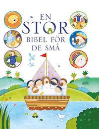 En stor Bibel för de små