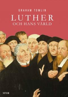 Luther och hans värld