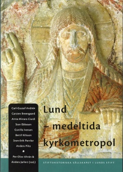 Lund - medeltida kyrkometropol
