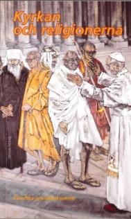 Kyrkan och religionerna: Katolska grunddokument