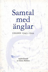 Samtal med änglar: Ungern 1943-1944