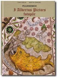 I Albertus Pictors fotspår: Pilgrimsbok