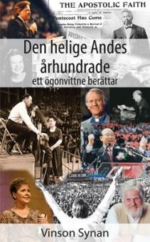 Den helige Andes århundrade: ett ögonvittne berättar