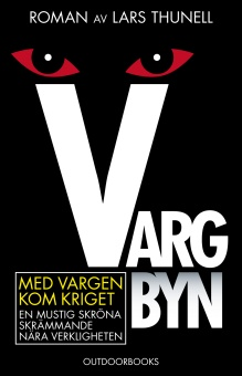 Vargbyn: Med Vargen kom kriget