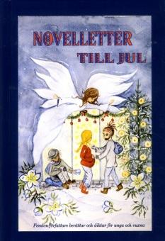 Novelletter till jul: Femton författare berättar och diktar för unga och vuxna