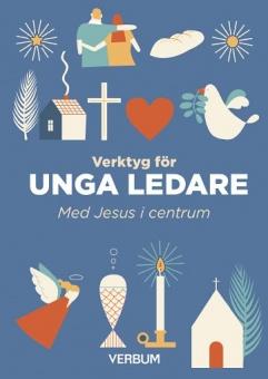 Verktyg för unga ledare: med Jesus i centrum
