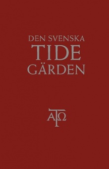 Den svenska tidegärden, textutgåva