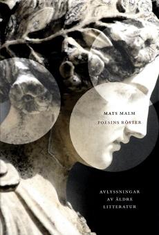 Poesins röster: avlyssningar av äldre litteratur