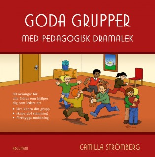Goda grupper: med pedagogiska dramalek
