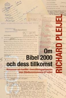 Om Bibel 2000 och dess tillkomst