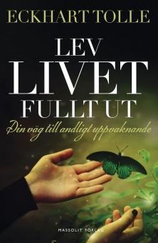 Lev livet fullt ut