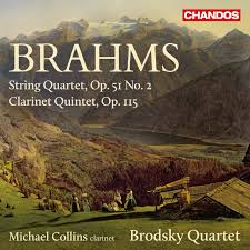 Clarinet Quintet, Op. 115 & String Quartet, Op. 51 No. 2