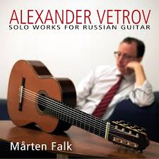 Solo Works for Russian Guitar, Alexander Vetrov