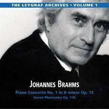 The Leygraf Archives: Volume 1 - Brahms Piano Concerto in D minor  - Hans Leygraf