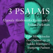 3 psalms - spelar Mendelssohn m. fl.