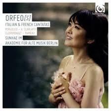 Orfeo[S] - Italian & French Cantatas - Sunhae Im, soprano