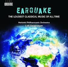Earquake - The Loudest Classical Music of All Time (with Leif Segerstam)