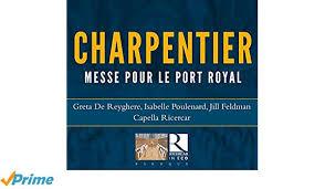 Charpentier - Messe pour le port royal