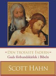 Den trofaste Fadern: Guds förbundskärlek i Bibeln