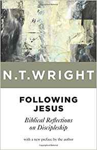 Following Jesus: Biblical Reflections on Discipleship (2ND ed.)