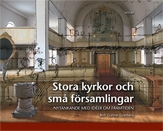 Stora kyrkor och små församlingar: Nytänkande med idéer om framtiden