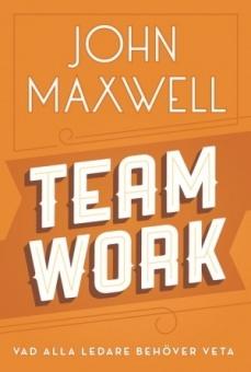 Team work: Vad alla ledare behöver veta