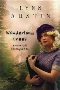 Wonderland Creek: Resan till verkligheten