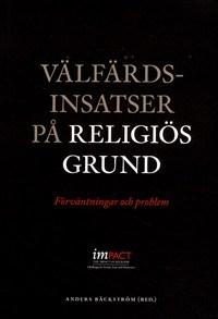 Välfärdsinsatser på religiös grund: Förväntningar och problem