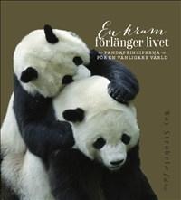 En kram förlänger livet: Pandaperspektiv på tillvaron
