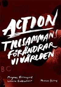 Action - Tillsammans fördändrar vi världen