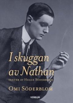 I skuggan av Nathan: Texter av Helge Söderblom - 2:a upplagan