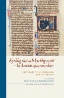 Kyrklig rätt och kyrklig orätt - kyrkorättsligt perspektiv - Bibliotheca Theologiae Practicae 97 (BTP)