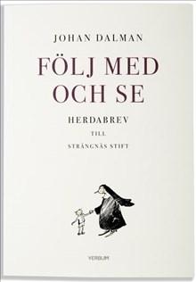 Följ med och se: herdabrev till Strängnäs stift