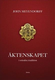 Äktenskapet: i ortodox tradition
