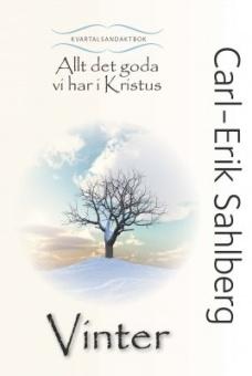 Allt det goda vi har i Kristus: Vinter