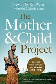 Mother and Child Project: Raising Our Voices for Health and Hope