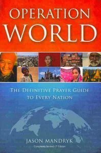 Operation world, The definitive prayer guide to every nation