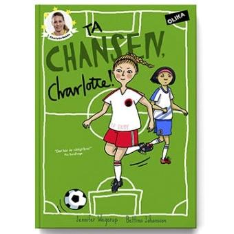 Ta chansen Charlotte