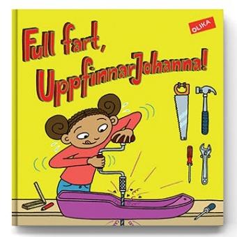 Full fart, Uppfinnar Johanna!