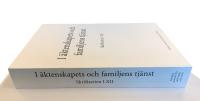 I äktenskapets och familjens tjänst - Skriftserien I-XII