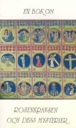 En bok om Rosenkransen & dess Mysterier