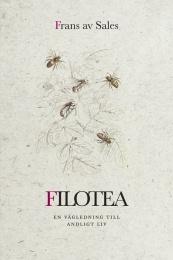 Filotea – en vägledning till andligt liv