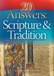 20 Answers - Scripture and Tradition (CTS)