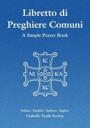 Libretto di Preghiere Comuni - Italian Simple Prayer Book + order of the Mass (CTS)