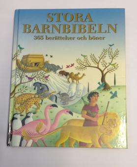 Stora barnbibeln - 365 berättelser och böner